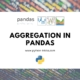 aggregation-in-pandas