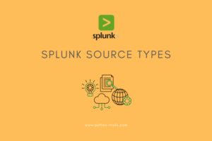 Splunk Source Types